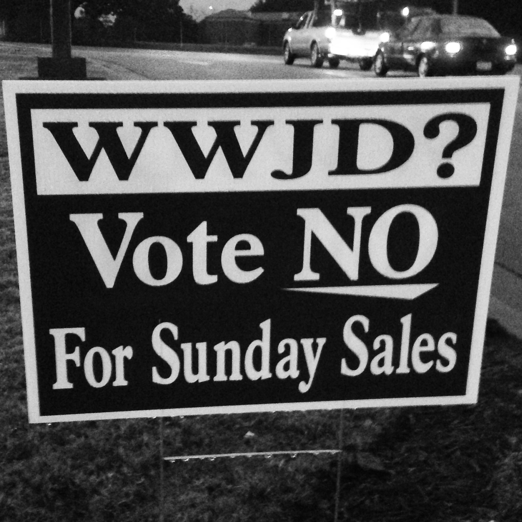 WWJD? Vote NO For Sunday Sales